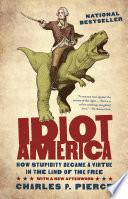 Idiot America