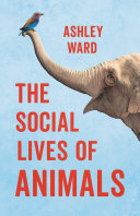 The Social Lives of Animals