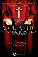 Vaticanum. Il manoscritto segreto