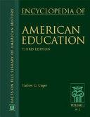 Encyclopedia of American Education: A to E