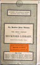 The Hamilton palace libraries. Catalogue of the first (-fourth and concluding) portion of the Beckford library, removed from Hamilton palace. Which will be sold by auction by messrs. Sotheby, Wilkinson & Hodge. [&c.]. [With] Prices and purchasers' names