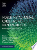 Noble Metal-Metal Oxide Hybrid Nanoparticles