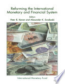 Reforming The International Monetary And Financial System Book PDF