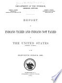 Report On Indians Taxed And Indians Not Taxed In The United States Except Alaska