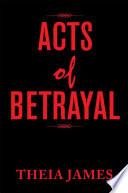 Acts Of Betrayal Book PDF
