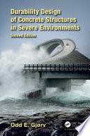 Durability Design of Concrete Structures in Severe Environments  Second Edition