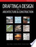 Drafting and Design for Architecture & Construction