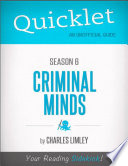 Quicklet on Criminal Minds Season 6  CliffNotes like Summary  Analysis  and Review