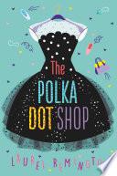 The Polka Dot Shop Book PDF