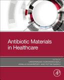 Antibiotic Materials in Healthcare