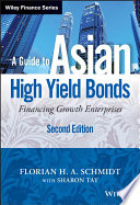 A Guide To Asian High Yield Bonds Book PDF