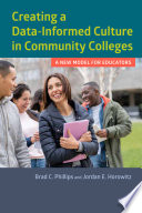 Creating a Data Informed Culture in Community Colleges