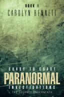 Coast to Coast Paranormal Investigation