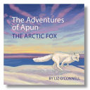 The Adventures of Apun the Arctic Fox
