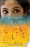 Pharaoh's Daughter  : A Novel of Ancient Egypt