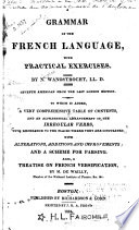 A grammar of the French language : with practical exercises