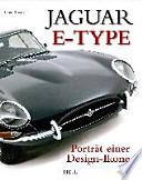 Jaguar E-Type  : Porträt einer Design-Ikone