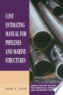Cost Estimating Manual for Pipelines and Marine Structures