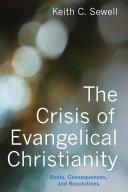 The Crisis of Evangelical Christianity Pdf/ePub eBook