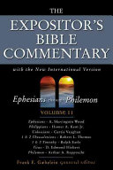 The Expositor S Bible Commentary Ephesians Philemon