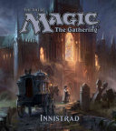 The Art of Magic  The Gathering   Innistrad