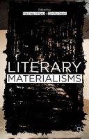 Literary Materialisms
