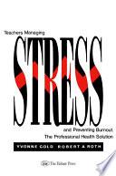 Teachers Managing Stress   Preventing Burnout