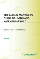 Pdf The Global Manager's Guide to Living and Working Abroad: Western Europe and the Americas