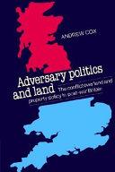 Adversary Politics and Land