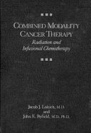 Combined Modality Cancer Therapy