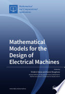 Mathematical Models For The Design Of Electrical Machines