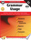 Common Core  Grammar Usage