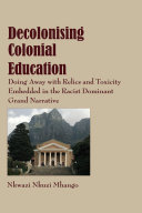 Decolonising Colonial Education