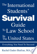 The International Students' Survival Guide to Law School in the United States