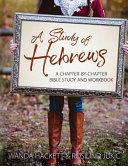 A Study Of Hebrews