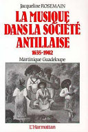 Pdf La musique dans la société antillaise 1635-1902 (Martinique-Guadeloupe) Telecharger