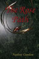 The Rose Path