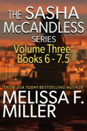 The Sasha McCandless Series Volume 3  Books 6 7 5