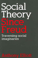 Social Theory Since Freud