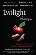 Twilight and Philosophy Pdf/ePub eBook