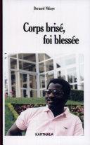Corps brisé, foi blessée