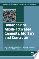 Handbook Of Alkali Activated Cements Mortars And Concretes Book PDF