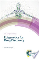 Epigenetics for Drug Discovery