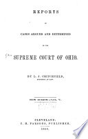 Reports of Cases Argued and Determined in the Supreme Court of Ohio