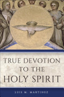 True Devotion to the Holy Spirit Pdf/ePub eBook