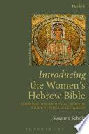Introducing the Women s Hebrew Bible