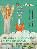 The Silver Paradigm in the Emerald Heaven [Pdf/ePub] eBook
