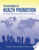 The New World of Health Promotion