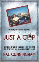 Just a Cop