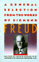 A General Selection From The Works Of Sigmund Freud